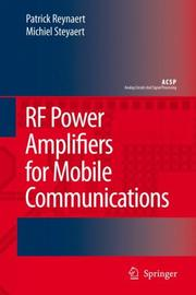Cover of: RF Power Amplifiers for Mobile Communications (Analog Circuits and Signal Processing) | Patrick Reynaert