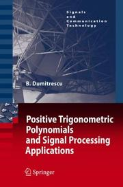 Cover of: Positive Trigonometric Polynomials and Signal Processing Applications (Signals and Communication Technology)