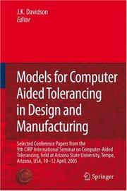 Cover of: Models for Computer Aided Tolerancing in Design and Manufacturing