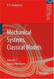 Cover of: Mechanical Sytems, Classical Models (Mathematical and Analytical Techniques with Applications to Engineering)
