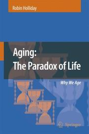 Cover of: Aging: The Paradox of Life