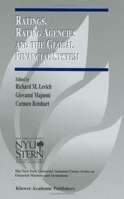 Cover of: Ratings, Rating Agencies and the Global Financial System (The New York University Salomon Center Series on Financial Markets and Institutions) | Richard M. Levich
