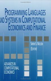 Cover of: Programming Languages and Systems in Computational Economics and Finance (Advances in Computational Economics)