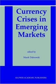 Cover of: Currency Crises in Emerging Markets