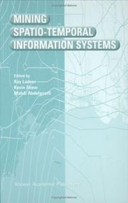 Cover of: Mining Spatio-Temporal Information Systems (The Springer International Series in Engineering and Computer Science) |