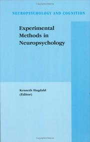 Cover of: Experimental Methods in Neuropsychology (Neuropsychology and Cognition)
