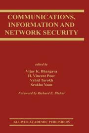Cover of: Communications, Information and Network Security (The Springer International Series in Engineering and Computer Science) |