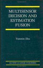Cover of: Multisensor Decision and Estimation Fusion