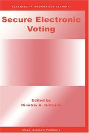 Cover of: Secure Electronic Voting (Advances in Information Security)