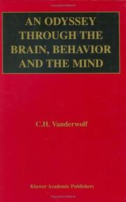 Cover of: An Odyssey Through the Brain, Behavior and the Mind