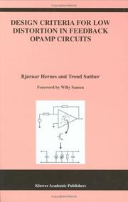 Cover of: Design criteria for low distortion in feedback opamp circuits