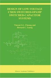 Cover of: Design of Low-Voltage CMOS Switched-Opamp Switched-Capacitor Systems (The Springer International Series in Engineering and Computer Science) | Vincent S.L. Cheung