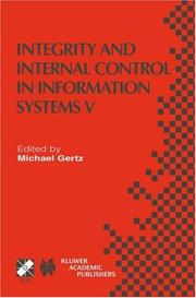 Cover of: Integrity and Internal Control in Information Systems V (IFIP International Federation for Information Processing)