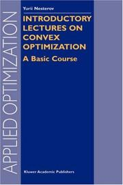 Cover of: Introductory Lectures on Convex Optimization