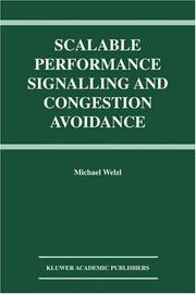 Cover of: Scalable Performance Signalling and Congestion Avoidance | Michael Welzl