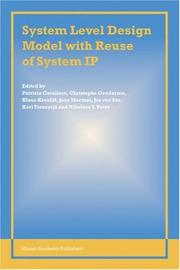 Cover of: System level design model with re-use of system IP |