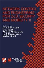 Cover of: Network control and engineering for QOS,  Security, and Mobility II | IFIP TC6/WG6.2 & WG6.7 International Conference on Network Control and Engineering for QoS, Security, and Mobility (2nd 2003 Muscat, Oman)