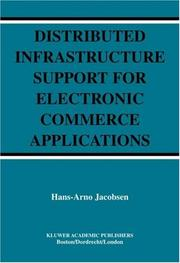 Cover of: Distributed Infrastructure Support for Electronic Commerce Applications