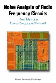 Noise Analysis of Radio Frequency Circuits by Amit Mehrotra, Alberto L. Sangiovanni-Vincentelli