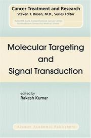Molecular Targeting and Signal Transduction (Cancer Treatment and Research) by Rakesh Kumar