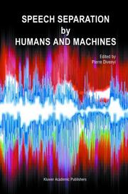 Cover of: Speech Separation by Humans and Machines