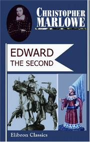 Cover of: Edward the Second | Christopher Marlowe