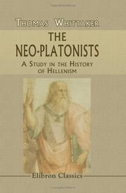 The Neo-Platonists by Thomas Whittaker