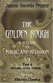 Cover of: The Golden Bough. A Study in Magic and Religion | James George Frazer
