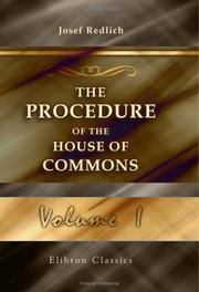 Cover of: The procedure of the House of Commons
