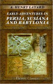 Cover of: Early Adventures in Persia, Susiana, and Babylonia