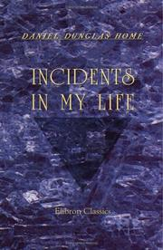 Cover of: Incidents in My Life