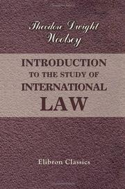 Cover of: Introduction to the Study of International Law | Theodore Dwight Woolsey