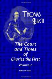 Cover of: The court and times of Charles the First
