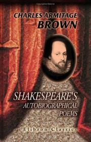 Shakespeare's Autobiographical Poems by Charles Armitage Brown
