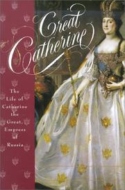 Great Catherine by Carolly Erickson