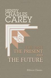 Cover of: The past, the present, and the future