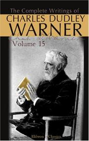 Cover of: The Complete Writings of Charles Dudley Warner: Volume 15