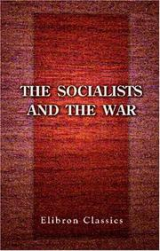 Cover of: The Socialists and the War