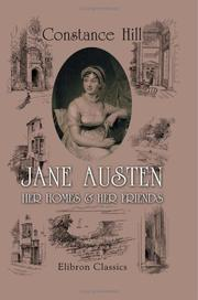 Cover of: Jane Austen; Her Homes & Her Friends