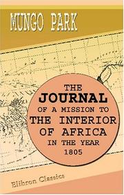 Cover of: The Journal of a Mission to the Interior of Africa, in the Year 1805