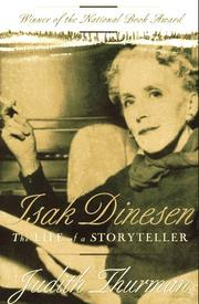 Isak Dinesen by Judith Thurman