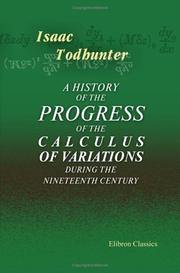 Cover of: A history of the progress of the calculus of variations during the nineteenth century