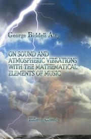 Cover of: On Sound and Atmospheric Vibrations with the Mathematical Elements of Music: Designed for the Use of Students of the University