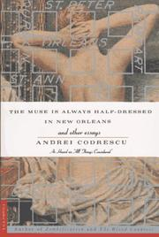 Cover of: The muse is always half-dressed in New Orleans, and other essays