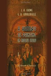 Cover of: A History of Painting in North Italy | Joseph Archer Crowe;  Giovanni Battista Cavalcaselle
