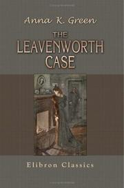 The Leavenworth case by Anna Katharine Green