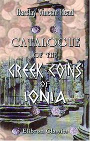 Cover of: Catalogue of the Greek Coins of Ionia
