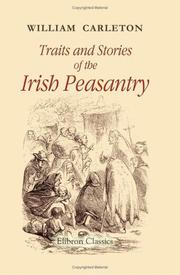 Cover of: Traits and Stories of the Irish Peasantry | William Carleton