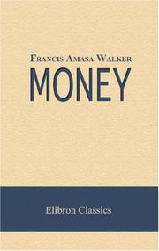 Cover of: Money | Francis Amasa Walker
