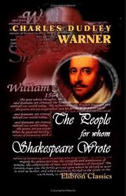 Cover of: The People for Whom Shakespeare Wrote